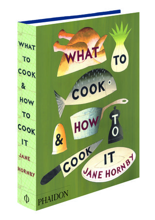 WHAT TO COOK AND HOW TO COOK IT book shot