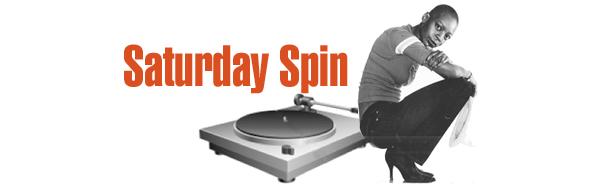 Saturday spin