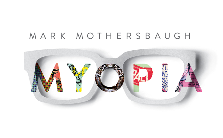 MCA Mothersbaugh Myopia